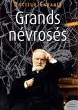 Docteur Cabanès - Grands névrosés.