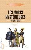 Docteur Cabanès - Les morts mystérieuses de l'histoire - Volume 2, François Ier et Henri II.