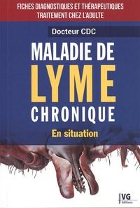 Docteur CDC - Maladie de Lyme chronique en situation - Fiches diagnostiques et thérapeutiques - Traitement chez l'adulte.