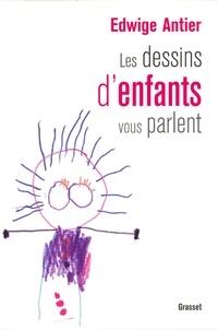 Docteur Edwige Antier - Les dessins d'enfants vous parlent.