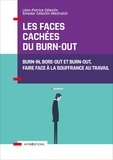 Docteur Léon-Patrice Celestin et Professeur Smadar Celestin-Westreich - Les faces cachées du burn-out - Burn-in, bore-out et burn-out, faire face à la souffrance au travail.