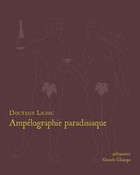 Docteur Lichic - Ampélographie paradisiaque.