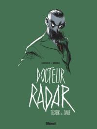Noël Simsolo - Docteur Radar - Tome 02 - Terreur en Italie.