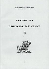 Guy-Michel Leproux - Documents d'histoire parisienne vol. 22.