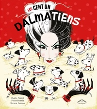 Dodie Smith et Peter Bently - Les cent un dalmatiens.