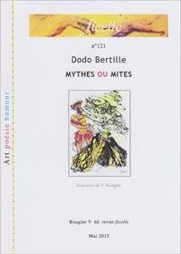Dodo Bertille - Mythes ou mites.
