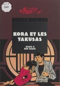 Dodo et  Ben Radis - Kora et les Yakusas.