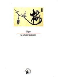 La présence au monde -  Dôgen pdf epub