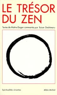 Dôgen et Taisen Deshimaru - Le Trésor du zen - Textes (XIIIe siècle).