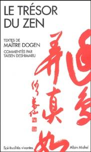 Dôgen - Le trésor du zen.