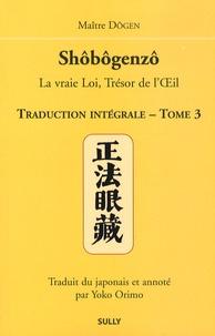 Shôbôgenzô, la vraie Loi, Trésor de lOeil - Traduction intégrale Tome 3.pdf