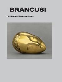 Brancusi - La sublimation de la forme.pdf