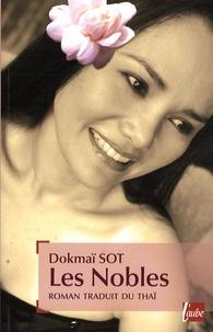Dokmaï Sot - Les Nobles.