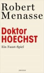 Doktor Hoechst - Ein Faust-Spiel.