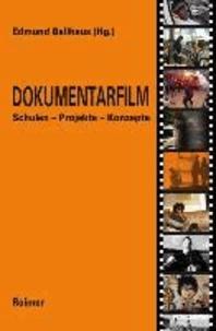 Dokumentarfilm - Schulen - Projekte - Konzepte.