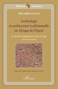 Goodtastepolice.fr Archéologie et architecture traditionnelle en Afrique de l'Ouest - Le cas des revêtements de sols au Togo : une étude comparée Image