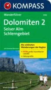 Dolomiten 2: Seiser Alm, Schlerngebiet - Wanderführer mit Tourenkarten und Höhenprofilen.