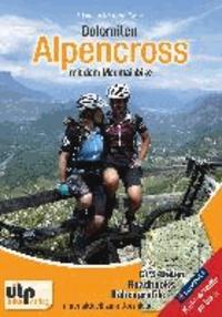 Dolomiten: Alpencross mit dem Mountainbike.