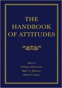 Dolores Albarracin et Blair T. Johnson - The Handbook of Attitudes.
