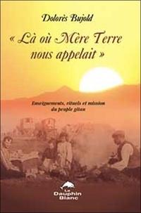 Là où Mère Terre nous appelait... - Enseignements, rituels et mission des Gitans.pdf