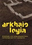 Dolores Denaro - Arkhaiologia - L'archéologie dans l'art contemporain.