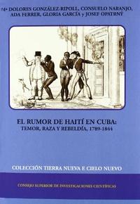El rumor de Haiti en Cuba - Temor, raza y rebeldia (1789-1844).pdf