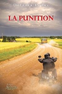 Dolorès Leduc - La punition - À travers les générations Tome 3.