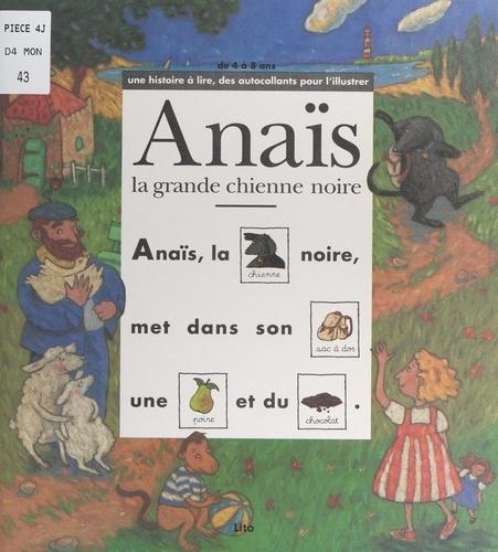 Anaïs, la grande chienne noire