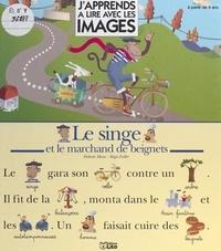 Dolorès Mora et Régis Faller - Le singe et le marchand de beignets.