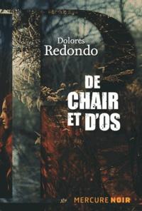 Dolores Redondo - De chair et d'os.