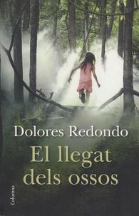 Dolores Redondo - El llegat dels ossos.