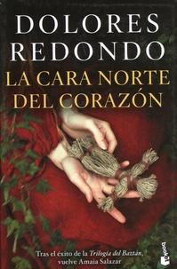 Dolores Redondo - La cara norte del corazon.