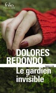 Dolores Redondo - La trilogie du Baztán Tome 1 : Le gardien invisible.