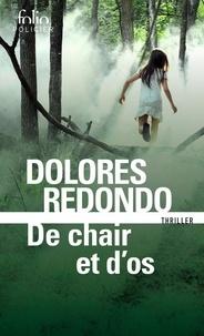 Dolores Redondo - La trilogie du Baztán Tome 2 : De chair et d'os.