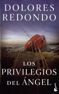 Dolores Redondo - Los privilegios del ángel.
