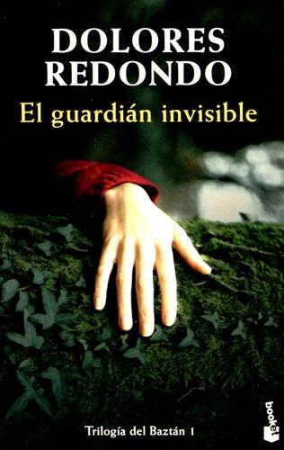 Dolores Redondo - Trilogia del Baztan - Volumen 1, El guardian invisible.