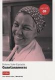 Dolores Soler-Espiauba - Guantanameras. 1 CD audio