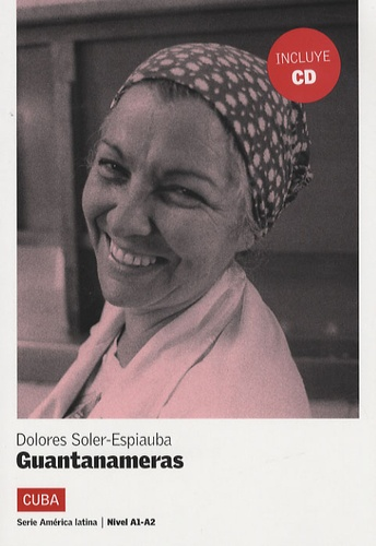 Guantanameras avec 1 CD audio - Dolores Soler-Espiauba