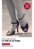 Dolores Soler-Espiauba - La vida es un tango. 1 CD audio