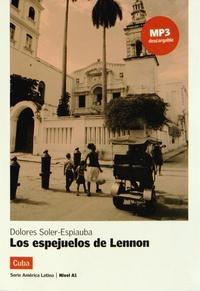 Dolores Soler-Espiauba - Los espejuelos de Lennon.