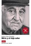 Dolores Soler-Espiauba - Mirta y el viejo señor. 1 CD audio