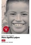 Dolores Soler-Espiauba - Pisco significa pajaro. 1 CD audio