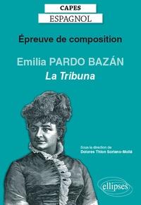 Dolores Thion Soriano-Molla - Epreuve de composition au CAPES espagnol - Emilia Pardo Bazán, La Tribuna (1883).