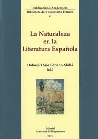 Dolores Thion Soriano-Molla - La Naturaleza en la Literatura Española.