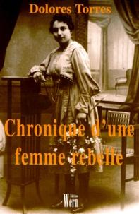 Dolorès Torres - Chronique d'une femme rebelle.