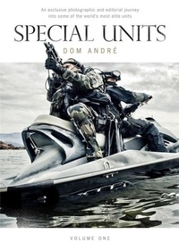 Dom André - Special units - An exclusive photographic and editorial journey into some of the most operational units.