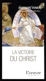 Dom Anschaire Vonier - La victoire du Christ.