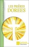 Dom Bernardin - Les prières dorées.