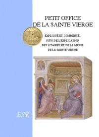 Dom Gaëtan Froment - Petit office de la Sainte Vierge.