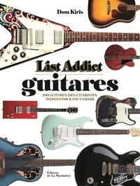Dom Kiris - List addict guitares.